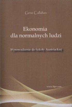 Ekonomia-dla-normalnych-ludzi_Gene-Callahan,images_big,27,978-83-89812-01-8[1]