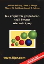 f-jak-zrujnowac-gospodarke-czyli-keynes-wiecznie-zywy[1]