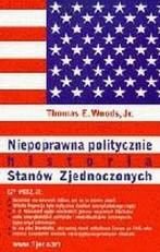 Niepoprawna-politycznie-historia-Stanow-Zjednoczonych_Thomas-E-Woods,images_big,10,83-89812-41-X[1]