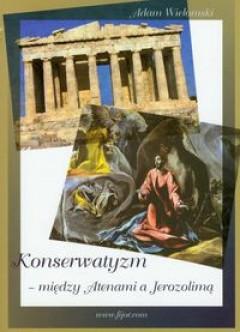 konserwatyzm-miedzy-atenami-a-jerozolima_46198[1]