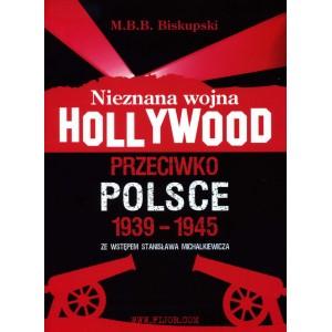 nieznana-wojna-hollywod-przeciwko-polsce-1939-45-biskupski-[1]