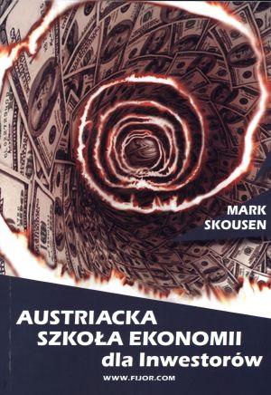 austriacka-szkola-ekonomii-dla-inwestorow